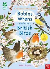 National Trust: Robins, Wrens and Other British Birds by Paperback Book