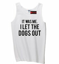 It Was Me I Let Dogs Out Funny Mens Tank Top Funny Puppy Music Song Sleeveles Z3