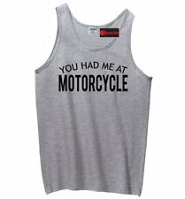 You Had Me At Motorcycle Funny Mens Tank Top Biker Husband Brother Tank Z3