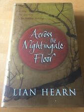 Lian Hearn - Across the Nightingale Floor - Signed - UK First First Ed HBK