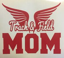 "Track & Field Mom Vinyl Window Decal Sticker 5"" Choose Your Color"