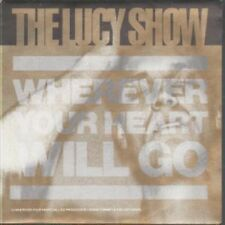 "LUCY SHOW Wherever Your Heart Will Go 7"" VINYL UK Redhead 1988 B/W Only Mome"