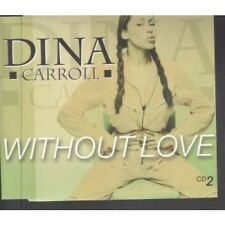 DINA CARROLL Without Love CD UK Manifesto 1999 3 Track Part 2 Dave Sears
