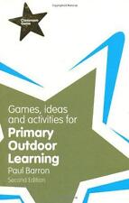 Games, Ideas and Activities for Primary Outdoor Learning (Classroom Gems), Barro