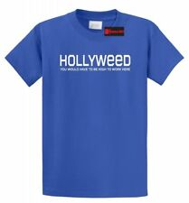 Hollyweed High To Work Here Funny T Shirt Hollywood Sign Cali Stoner Tee