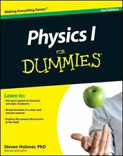 Physics I For Dummies by Holzner, Steven