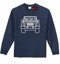 Never Clean Me Funny Long SLV T Shirt Off Roading Mudding Truck Country Tee Z1