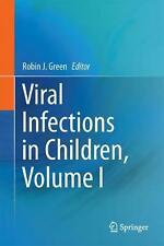 Viral Infections in Children, Volume I Hardcover Book