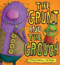 Grunt and the Grouch by Tracey Corderoy Paperback Book