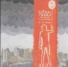 BEFORE TODAY - A CELEBRATION OF AN ENDING USED - VERY GOOD CD