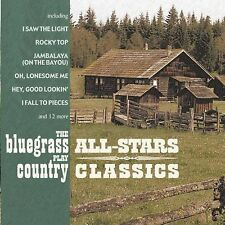 Bluegrass All-Stars Play Country Classics  (CD-2003,Varese) BRAND NEW SEALED!