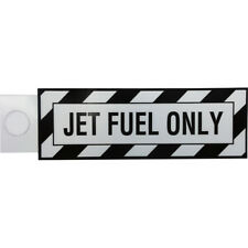 Jet Fuel Only Placard