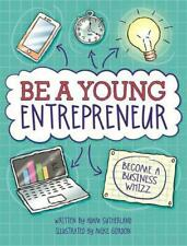 Be a Young Entrepreneur by Adam Sutherland Paperback Book Free Shipping!
