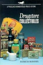 Drugstore Collectibles by Patricia McDaniel (1994, Paperback)