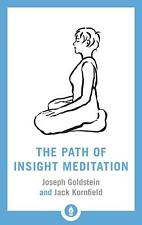 The Path Of Insight Meditation by Joseph Goldstein Paperback Book Free Shipping!
