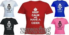 KEEP CALM AND HAVE A CIDER LADY T-SHIRT BEER PUB DRINK ALCOHOL PINT PARTY GIFT