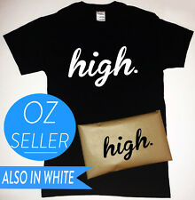 high T-Shirt with 'high' Packaging Mens Womens Girls hipster swag wasted youth