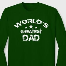 WORLDS GREATEST DAD Birthday Anniversary T-shirt Fathers Day Long Sleeve Tee