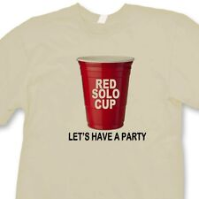 RED SOLO CUP Lets Have A Party Funny Drinking T-shirt College Humor Tee Shirt
