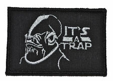 """It's a Trap Ackbar - 2""""x3"""" Hat Patch Police Military Morale Funny Velcro"""