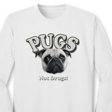 Pugs Not Drugs Funny Anti Drug T-shirt Dogs Pet Lovers Long Sleeve Tee