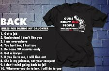 Rules for Dating My Daughter Guns Don't Kill People Dads With Pretty Daughters