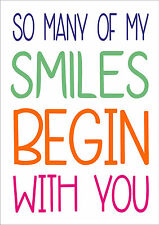 So Many Of My Smiles Begin With You - Inspiring Quote - Wall Word Art Inspire