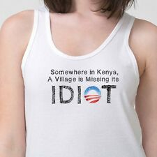 Somewhere In Kenya VILLAGE Missing Its IDIOT Tee Anti Obama Funny Adult Tank Top