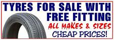 TYRES FOR SALE WITH FREE FITTING PVC OUTDOOR BANNER GARAGE WORKSHOP 2FT X 6FT