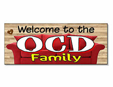 FUNNY FRONTAGE GIFT Welcome to the OCD Family Plaque Sign door wall hall front
