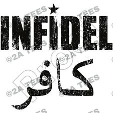 """INFIDEL 02"" T-Shirt - ISLAM - MOLON LABE  2nd Amendment -PROTEST AR15 AR10 AK47"