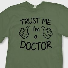Trust Me I'm A Doctor T-shirt Medical Humor Dr Suess Funny Parody Tee Shirt