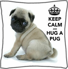 "Keep Calm and Hug a Pug Cushion Cover can be Personalised 18"" x 18"" Great Gift"