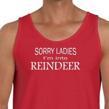 Sorry Ladies I'm Into REINDEER Funny Holiday T-shirt Christmas Men's Tank Top