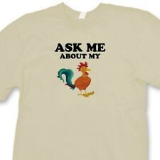 ASK ME About My Cock Funny Offensive T-shirt Gag Gift Rude Joke Tee Shirt