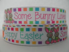 "Grosgrain Ribbon, Happy Easter, Some Bunny Loves You, Bunny Rabbits,  7/8"" Wide"