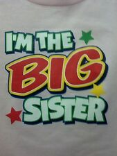 I'm The Big Sister ! FREE SHIP! Tee Cute Sweet Infant Baby Toddler Youth ,,