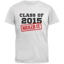 Graduation - Class Of 2015 Nailed It White Adult T-Shirt