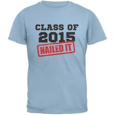 Graduation - Class Of 2015 Nailed It Light Blue Adult T-Shirt