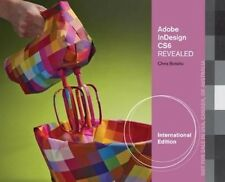 NEW Adobe Indesign CS6 Revealed by Chris Botello Paperback Book (English) Free S