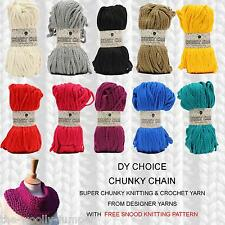 DY CHOICE CHUNKY CHAIN SUPER CHUNKY YARN & PATTERN COLLECTION - FREE SNOOD PATT