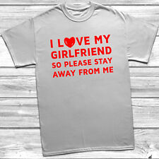 I Love My Girlfriend Stay Away Mens T-Shirt S-2XL T Shirt Funny Printed Joke Top