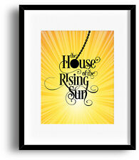 Animals HOUSE OF RISING SUN Music Poster Song Lyrics Art (PRINTS CANVAS PLAQUES)