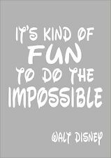 IT'S KIND OF FUN TO DO THE IMPOSSIBLE WALT DISNEY Inspirational Quote Wall Art