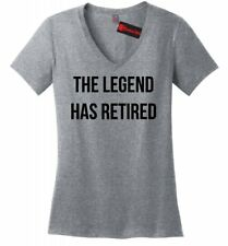 The Legend Has Retired Ladies V-Neck T Shirt Mothers Day Retirement Gift Tee Z5