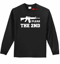 I Plead The 2nd Long Sleeve T Shirt Gun Rights Second Amendment AR15 Tee Z1