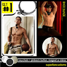 Channing Tatum KEYCHAIN + BUTTON or MAGNET or MIRROR pin badge key ring #1500