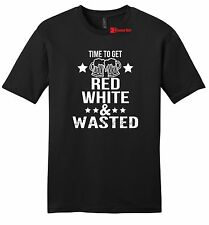 Time To Get Red White & Wasted Funny Mens T Shirt July 4th Patriotic USA Tee Z2