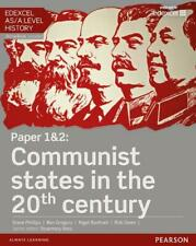 Edexcel AS/A Level History, Paper 1&2: Communist states in t by Steve Phillips B