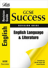 Letts GCSE Success - English Language and Literature: Revision Guide, Owen, Emma